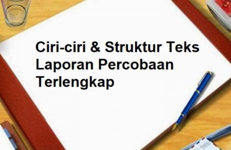 struktur teks laporan hasil percobaan