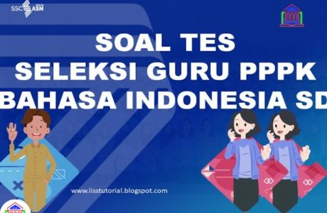 latihan soal tes seleksi pppk bahasa indonesia sd