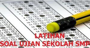 soal ujian sekolah bahasa indonesia smp mts